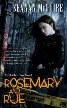 Rosemary and Rue ROSEMARY & RUE (Toby Daye) [ Seanan McGuire ]