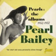 【輸入盤】Pearls: The Albums 1952-1957 [ Pearl Bailey ]