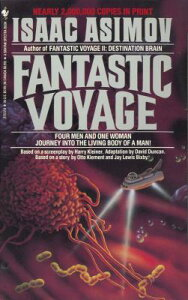 Fantastic Voyage FANTASTIC VOYAGE [ Isaac Asimov ]