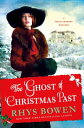 The Ghost of Christmas Past: A Molly Murphy Mystery GHOST OF XMAS PAST (Molly Murphy Mysteries (Hardcover)) [ Rhys Bowen ]