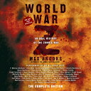 【送料無料】World War Z: The Complete Edition (Movie Tie-In Edition): An Oral History of ...