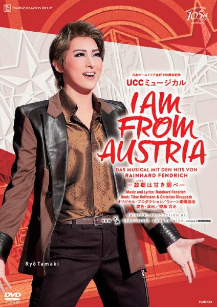 月組宝塚大劇場公演日本オーストリア友好150周年記念UCCミュージカル『IAMFROMAUSTRIA-故郷は甘き調べー』 珠城り