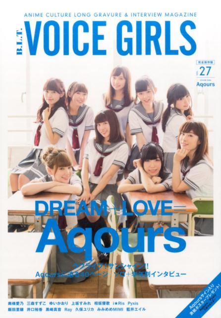 エンターテインメント, その他 BLTVOICE GIRLSvol27 DREAMLOVEAqours Tokyo news mook