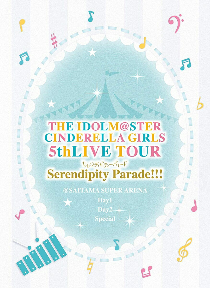 THE IDOLM@STER CINDERELLA GIRLS 5thLIVE TOUR Serendipity Parade!!!@SAITAMA SUPER ARENA(初回限定生産)【Blu-ray】画像
