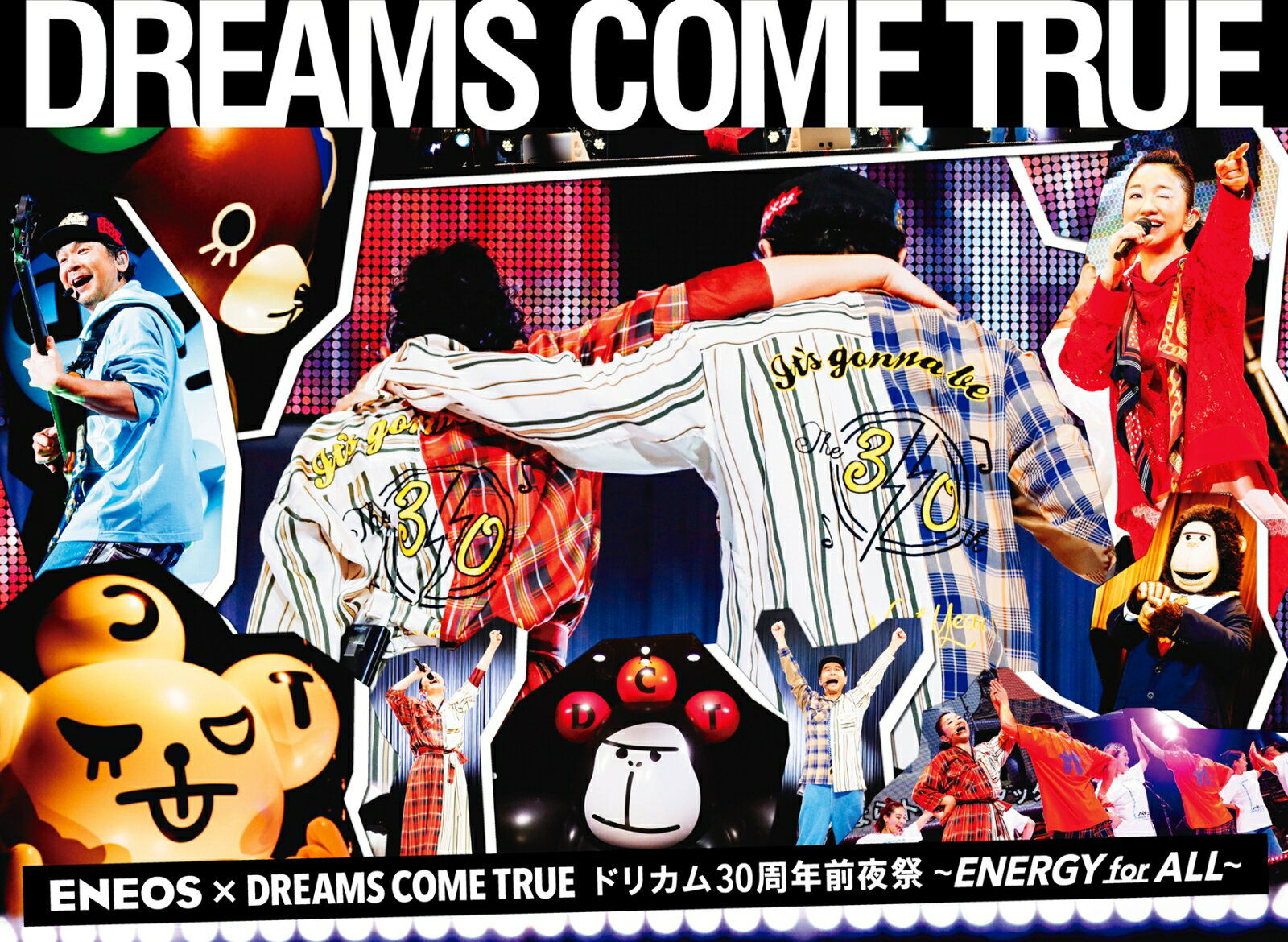 ENEOS × DREAMS COME TRUEドリカム30周年前夜祭~ENERGY for ALL~【Blu-ray】