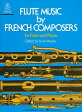 Flute Music by French Composers FLUTE MUSIC BY FRENCH COMPOSER [ Various ]