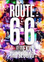 "EXILE THE SECOND LIVE TOUR 2017-2018 ""ROUTE 6・6""(通常盤)【Blu-ray】"