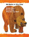 Brown Bear, Brown Bear, What Do You See? BROWN BEAR BROWN BEAR WHAT DO (World of Eric Carle) [ Bill Martin ]
