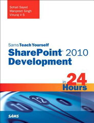 【送料無料】Sams Teach Yourself Sharepoint 2010 Development in 24 Hours