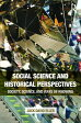 Social Science and Historical Perspectives: Society, Science, and Ways of Knowing SOCIAL SCIENCE & HISTORICAL PE [ Jack David Eller ]