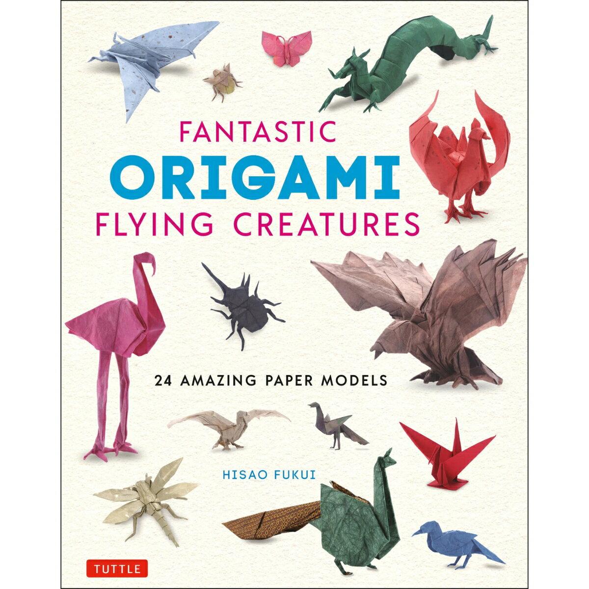 FANTASTIC ORIGAMI FLYING CREATURES画像