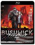 ブッシュウィック -武装都市ー【Blu-ray】 [ デイヴ・バウティスタ ]
