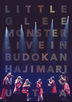Little Glee Monster Live in 武道館〜はじまりのうた〜【Blu-ray】