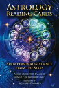 Astrology Reading Cards: Your Personal Guidance from the Stars ASTROLOGY READING CARDS [ Alison C...