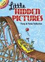 Little Hidden Pictures LITTLE HIDDEN PICT (Dover Little Activity Books) [ Tony Tallarico ]