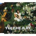 カラオケで人気のラブソング名曲 「YUI」の「CHE.R.RY」を収録したCDのジャケット写真。