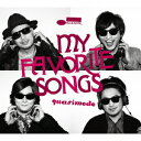 【楽天ブックスなら送料無料】My Favorite Songs(CD+DVD) [ quasimode ]