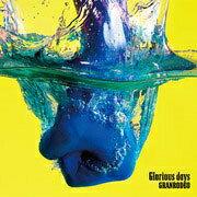 Glorious days (初回限定盤 CD+DVD)