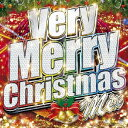 Very Merry Christmas Mix [ (オムニバス) ]