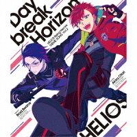 【先着特典】『HELIOS Rising Heroes』主題歌 Vol.2 「Daybreak Horizon」(ジャケットイラスト絵柄 ブロマイド)