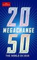 MEGA CHANGE:THE WORLD IN 2050(P)