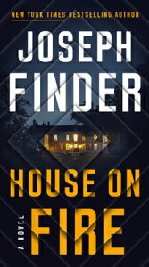House on Fire HOUSE ON FIRE (A Nick Heller Novel) [ Joseph Finder ]