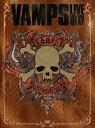 VAMPS LIVE 2014-2015 【初回限定盤B】 [ VAMPS ]