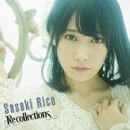Recollections (初回限定盤 CD+DVD) [ 佐々木李子 ]