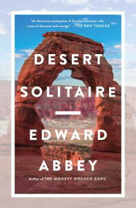 Desert Solitaire DESERT SOLITAIRE [ Edward Abbey ]