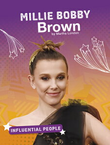Millie Bobby Brown MILLIE BOBBY BROWN (Influential People) [ Martha London ]