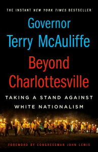 Beyond Charlottesville: Taking a Stand Against White Nationalism BEYOND CHARLOTTESVILLE TAKING [ Terry McAuliffe ]