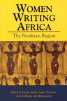 Women Writing Africa: The Northern Region WOMEN WRITING AFRICA (Women Writing Africa Project (Quality)) [ Fatima Sadiqi ]