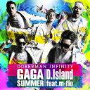 GA GA SUMMER/D.Island feat. m-...