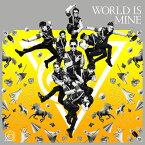 WORLD IS MINE (Type-A CD+DVD) [ RADIO FISH ]