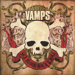 【送料無料】SEX BLOOD ROCK N' ROLL [ VAMPS ]