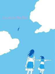 リズと青い鳥 台本付数量限定版