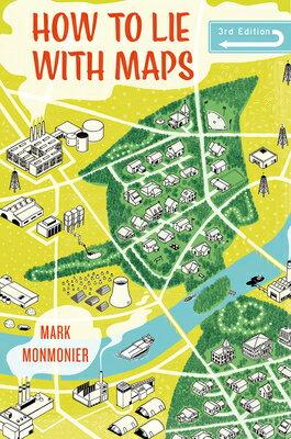 洋書, COMPUTERS & SCIENCE How to Lie with Maps HT LIE WMAPS 3E Mark Monmonier