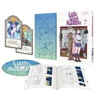 リトルウィッチアカデミア Vol.7【Blu-ray】