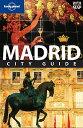 【送料無料】Lonely Planet Madrid City Guide [With Map] [ Anthony Ham ]