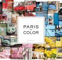 【送料無料】PARIS IN COLOR(H) [ NICHOLE ROBERTSON ]