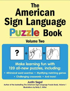The American Sign Language Puzzle Book, Volume 2 AMER SIGN LANGUAGE PUZZLE BK V [ Justin Segal ]