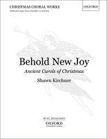 【輸入楽譜】キルヒナー, Shawn: 新しき喜びを見よ(古いクリスマスキャロル)(S,A,T,B): 合唱スコア