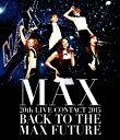 MAX 20th LIVE CONTACT 2015 BACK ...