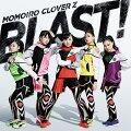 【先着特典】BLAST! (トレカH[有安杏果2]付き)