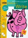 BEFORE I WRITE:PRESCHOOL【バーゲンブック】 BEFORE I WRITE (PRESCHOOL) WOR (Step Ahead) [ Lauel ...