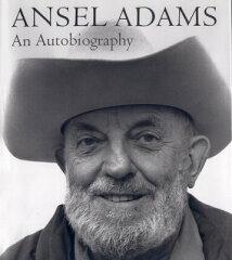 【送料無料】Ansel Adams: An Autobiography [ Ansel Adams ]