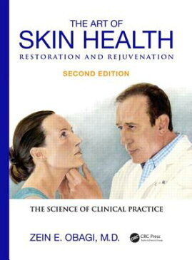 The Art of Skin Health Restoration and Rejuvenation ART OF SKIN HEALTH RESTORATION [ Zein E. Obagi ]
