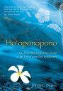 Ho'oponopono: The Hawaiian Forgiveness Ritual as the Key to Your Life's Fulfillment HOOPONOPONO [...