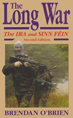 洋書, SOCIAL SCIENCE The Long War: The IRA and Sinn Fein LONG WAR REVE 2E Irish Studies Brendan OBrien