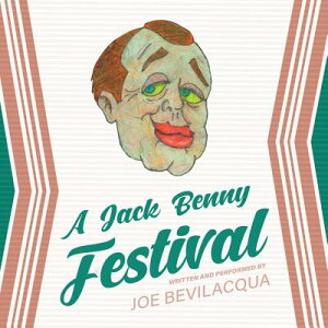 A Jack Benny Festival JACK BENNY FESTIVAL ADAPTED/ D [ Joe Bevilacqua ]